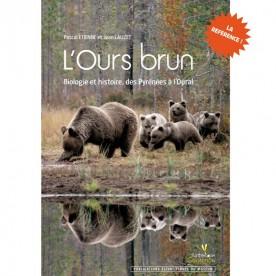 L'ours brun Biologie & histoire, des Pyrénées à l'Oural