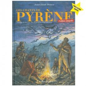 Les chants de Pyrène (voyage à travers les Pyrénées légendaires)