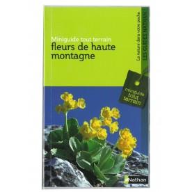 Miniguide tout terrain Fleurs de Haute-Montagne