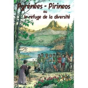 Pyrénées - Pirineos ou le refuge de la diversité
