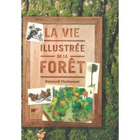La vie illustrée de la forêt