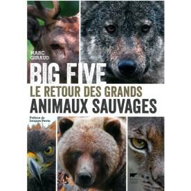 Big Five le retour des grands Animaux Sauvages
