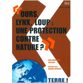 Ours, lynx, loup : une protection contre-nature ?
